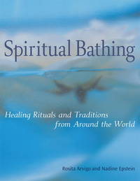Spiritual Bathing: Healing Rituals and Traditions from Around the World