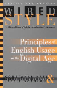 Wired Style  Principles of English Usage in the Digital Age