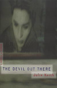 The Devil Out There: A Novella and Stories