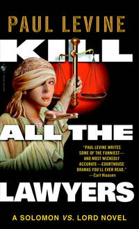 Kill all the lawyers a Solomon vs. Lord novel