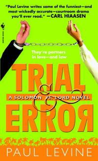 Trial & Error: A Solomon Vs. Lord Novel