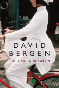 A Time in Between ..a Novel..Giller Prize Winner