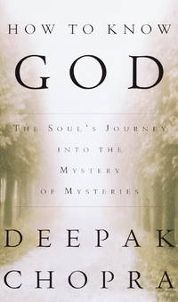 How to Know God : The Soul's Journey Into the Mystery of Mysteries