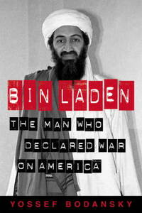 Bin Laden;  the Man Who Declared War on America