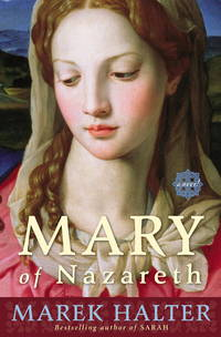 Mary of Nazareth  A Novel