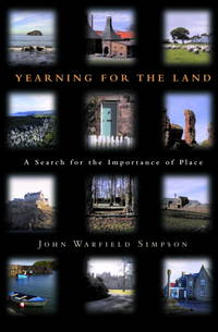 Yearning for the Land A Search for the Importance of Place