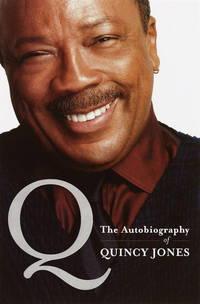 Q the Autobiography of Quincy Jones