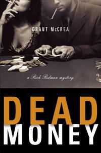 Dead Money, a Rick Redman Mystery